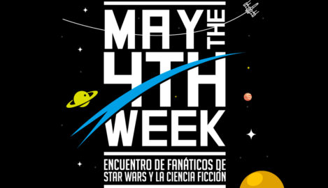 May the 4th Week - Semana de La Fuerza