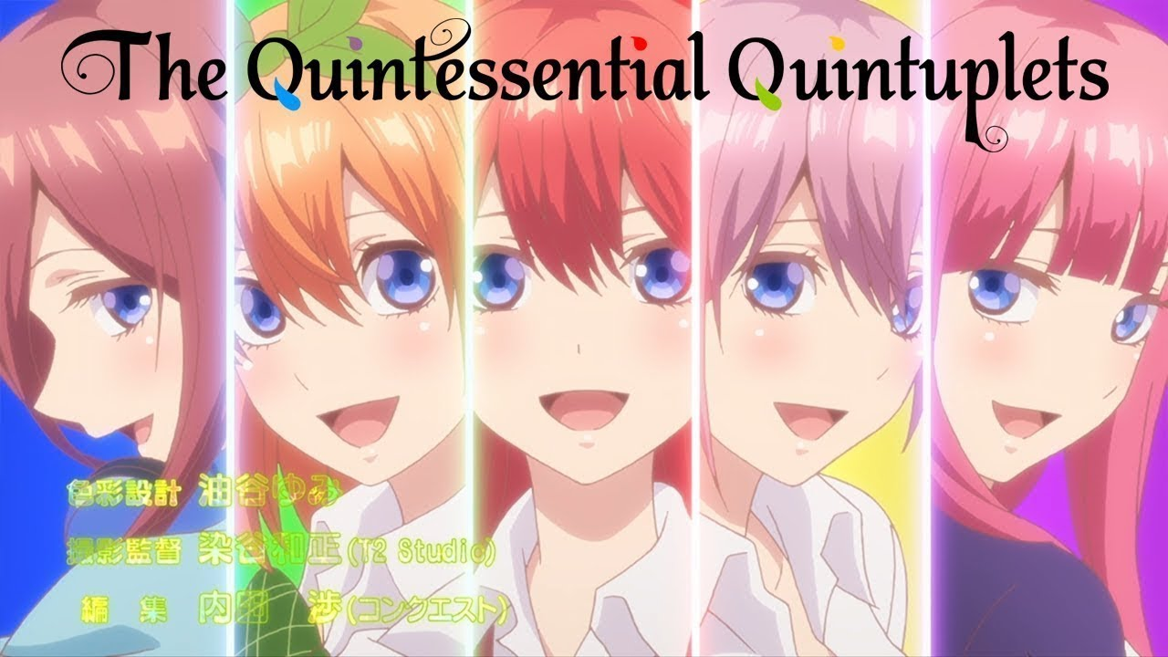 Gotoubun no Hanayome - The Quintessencial Quintuples